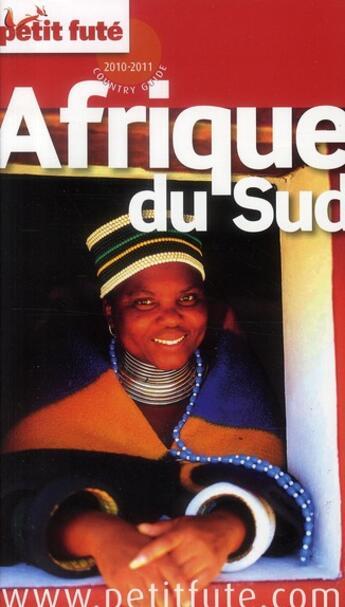 Couverture du livre « Guide Petit Fute ; Country Guide ; Afrique Du Sud (Edition 2010/2011) » de Collectif Petit Fute aux éditions Le Petit Fute