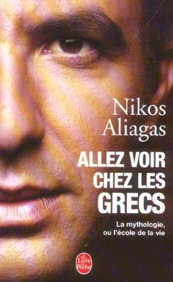 Couverture du livre « Allez Voir Chez Les Grecs » de Aliagas-N aux éditions Lgf