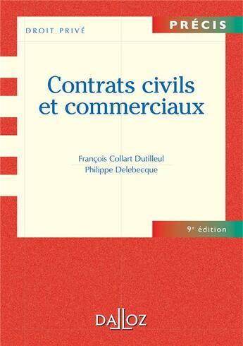 Couverture du livre « Contrats civils et commerciaux (9e édition) » de Philippe Delebecque et Francois Collart Dutilleul aux éditions Dalloz