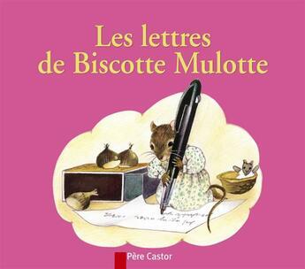 Couverture du livre « Les lettres de biscotte mulotte » de Chapouton/Bourre aux éditions Pere Castor