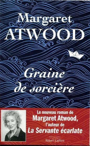 Couverture du livre « Graine de sorcière » de Margaret Atwood aux éditions Robert Laffont