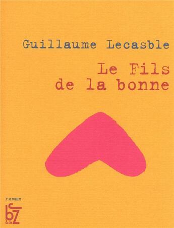 Couverture du livre « Le fils de la bonne » de Guillaume Lescable aux éditions Jbz Et Cie