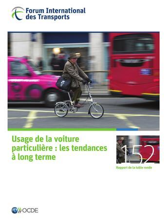 Couverture du livre « Forum international des transports ; usage de la voiture particulière : les tendances à long terme ; rapport de la table ronde » de Ocde aux éditions Ocde