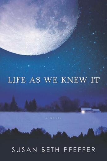 Couverture du livre « Life As We Knew It » de Susan Beth Pfeffer aux éditions Houghton Mifflin Harcourt