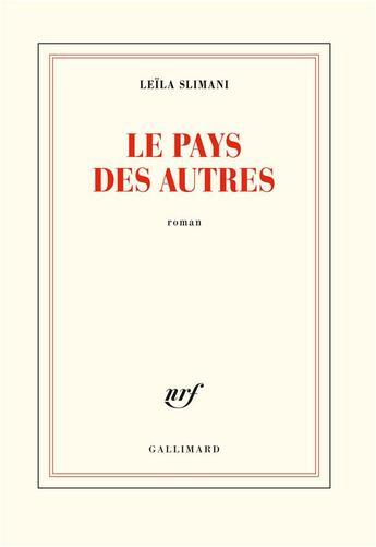 Couverture du livre « Le pays des autres » de Leila Slimani aux éditions Gallimard