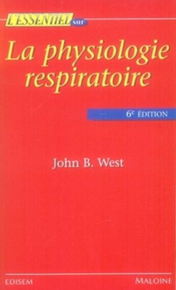 Couverture du livre « La physiologie respiratoire (6e édition) » de West aux éditions Edisem