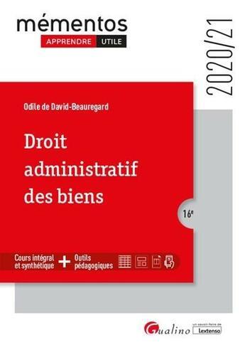 Couverture du livre « Droit administratif des biens (édition 2020/2021) » de Odile De David Beauregard-Berthier aux éditions Gualino