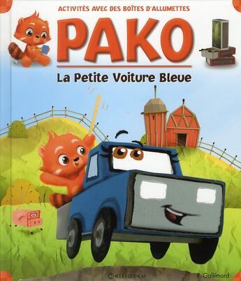 Couverture du livre « La petite voiture bleue » de Paul Gallimard aux éditions Calligram