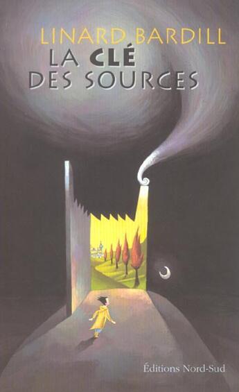 Couverture du livre « Cle Des Sources » de J Romano aux éditions Nord-sud
