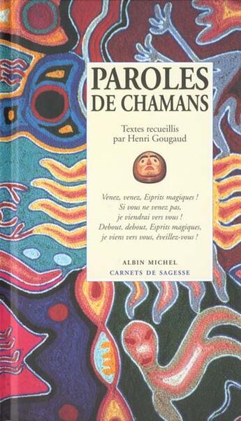 Couverture du livre « Paroles de chamans » de Henri Gougaud aux éditions Albin Michel
