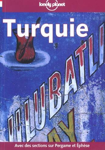 Couverture du livre « Turquie ; 3e Edition » de Collectif aux éditions Lonely Planet France