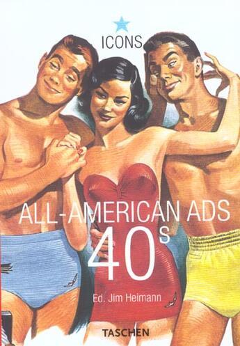 Couverture du livre « All american ads 40s » de Jim Heimann aux éditions Taschen