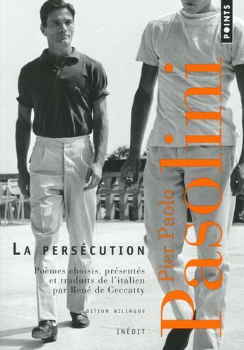 Couverture du livre « La persécution ; une anthologie (1954-1970) » de Pier Paolo Pasolini aux éditions Points