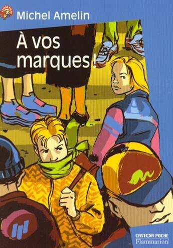Couverture du livre « A vos marque ! » de Michel Amelin aux éditions Pere Castor