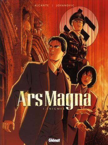 Couverture du livre « Ars Magna T.1 ; énigmes » de Alcante et Milan Jovanovic aux éditions Glenat