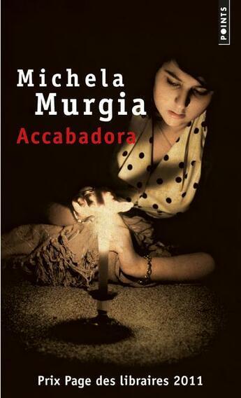 Couverture du livre « Accabadora » de Michela Murgia aux éditions Points