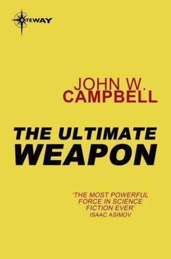Couverture du livre « The ultimate weapon » de John Wood Campbell aux éditions