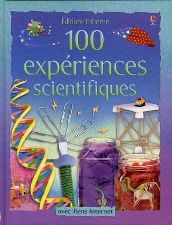 Couverture du livre « 100 expériences scientifiques » de Georgina Andrews aux éditions Usborne