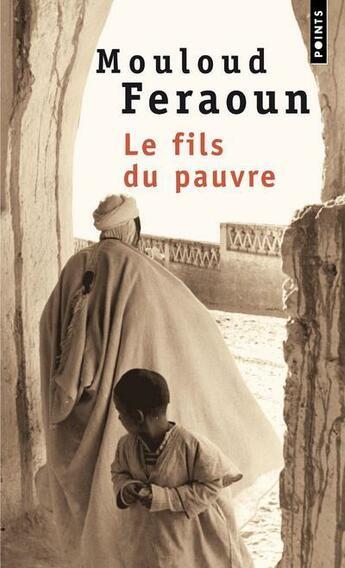 Couverture du livre « Le fils du pauvre » de Mouloud Feraoun aux éditions Points