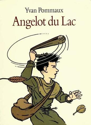 Couverture du livre « Angelot du lac » de Yvan Pommaux aux éditions Ecole Des Loisirs