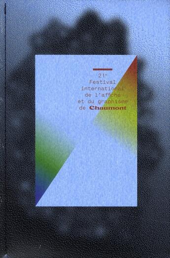 Couverture du livre « 21e festival international de l'affiche et du graphiseme de Chaumont » de Collectif aux éditions Pyramyd