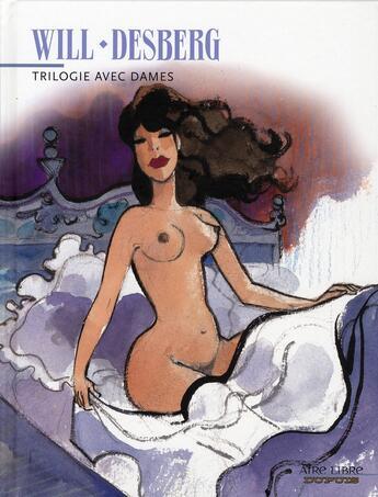 Couverture du livre « Trilogie avec dames » de Will et Stephen Desberg aux éditions Dupuis