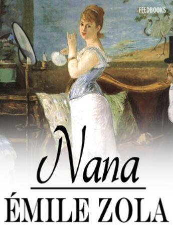 Couverture du livre « Nana » de Émile Zola aux éditions