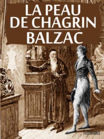 Couverture du livre « La Peau de chagrin » de Honoré De Balzac aux éditions