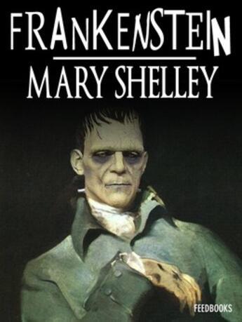 Couverture du livre « Frankenstein ou le Prométhée moderne » de Mary Shelley aux éditions