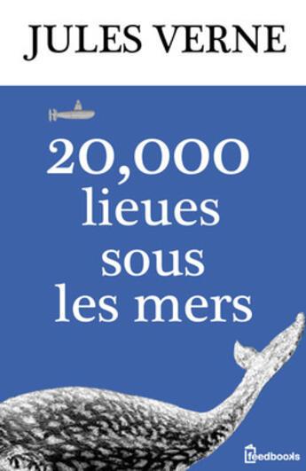 Couverture du livre « 20000 lieues sous les mers » de Jules Verne aux éditions