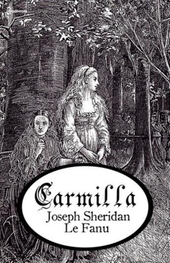 Couverture du livre « Carmilla » de Joseph Sheridan Le Fanu aux éditions