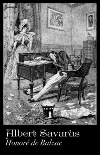 Couverture du livre « Albert Savarus » de Honoré de Balzac aux éditions