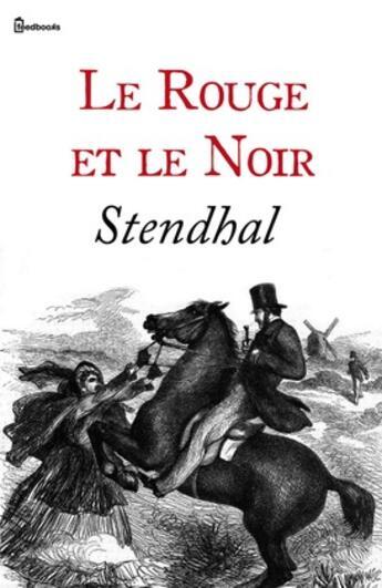 Couverture du livre « Le Rouge et le Noir » de Stendhal aux éditions