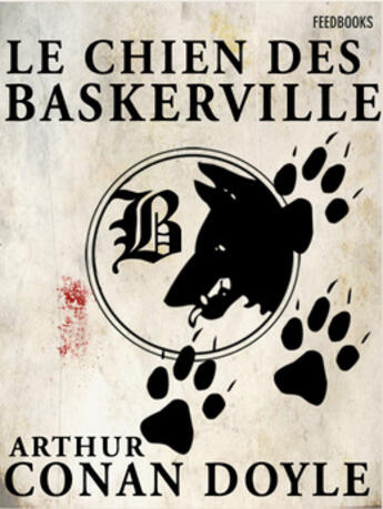 Couverture du livre « Le Chien des Baskerville » de Arthur Conan Doyle aux éditions