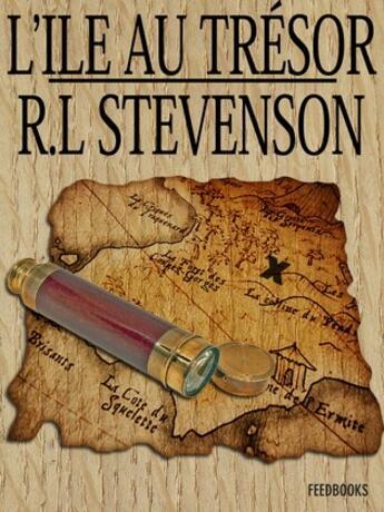 Couverture du livre « L'Île au trésor » de Robert Louis Stevenson aux éditions