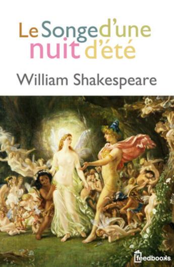 Couverture du livre « Le Songe d'une nuit d'été » de William Shakespeare aux éditions