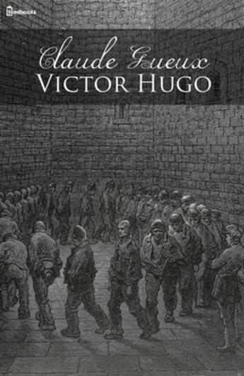 Couverture du livre « Claude Gueux » de Victor Hugo aux éditions