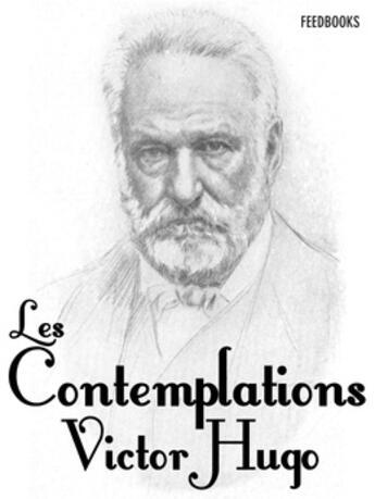 Couverture du livre « Les Contemplations » de Victor Hugo aux éditions