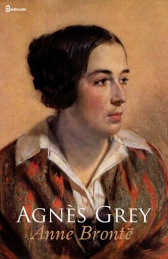 Couverture du livre « Agnès Grey » de Anne Brontë aux éditions