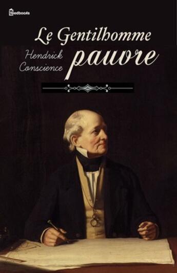 Couverture du livre « Le Gentilhomme pauvre » de Hendrick Conscience aux éditions