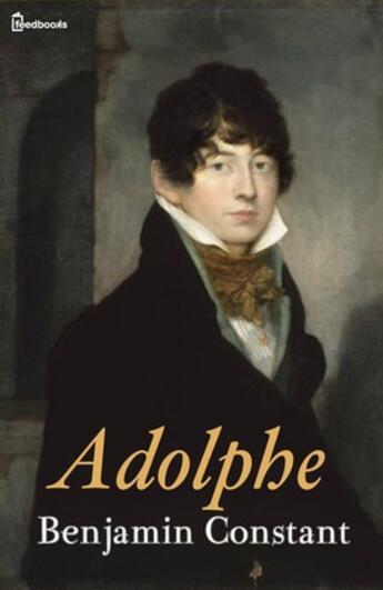 Couverture du livre « Adolphe » de Benjamin Constant aux éditions