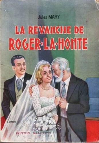 Couverture du livre « La Revanche de Roger-La-Honte - T1 » de Jules Mary aux éditions