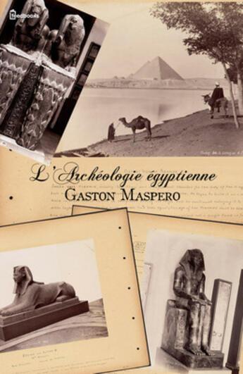 Couverture du livre « L'Archéologie égyptienne » de Gaston Maspero aux éditions