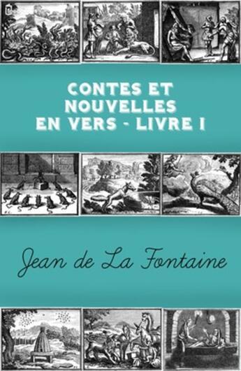 Couverture du livre « Contes et Nouvelles en vers - Livre I » de Jean De La Fontaine aux éditions