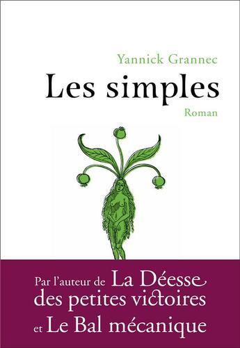 Couverture du livre « Les simples » de Yannick Grannec aux éditions Anne Carriere
