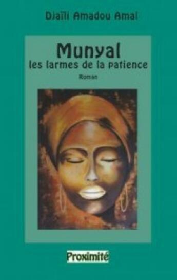 Couverture du livre « Munyal, Les larmes de la patience » de Djaïli Amadou Amal aux éditions
