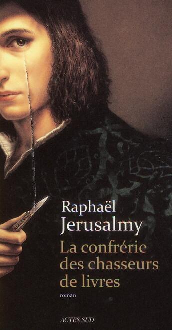 Couverture du livre « La confrérie des chasseurs de livres » de Raphael Jerusalmy aux éditions Actes Sud