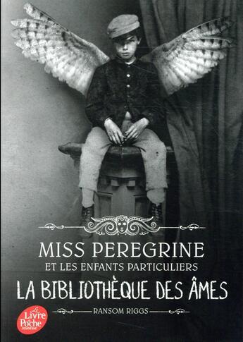 Couverture du livre « Miss Peregrine et les enfants particuliers tome 3 : La bibliothèque des âmes » de Ransom Riggs aux éditions Hachette Jeunesse