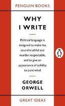 Couverture du livre « Why i write » de George Orwell aux éditions Penguin Books Uk