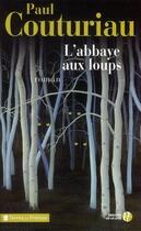Couverture du livre « L'abbaye aux loups » de Paul Couturiau aux éditions Presses De La Cite